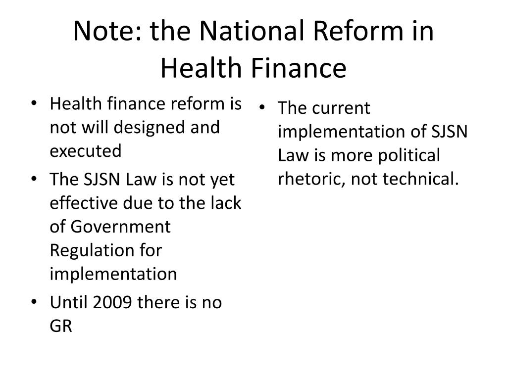 Note: the National Reform in Health Finance