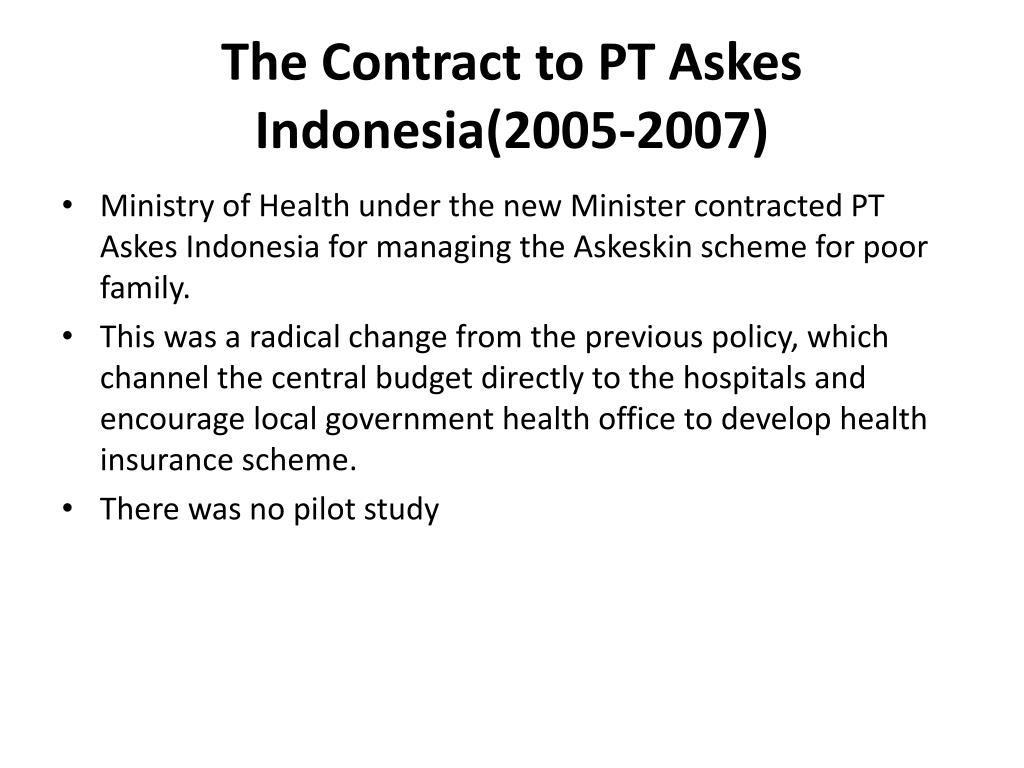 The Contract to PT Askes Indonesia