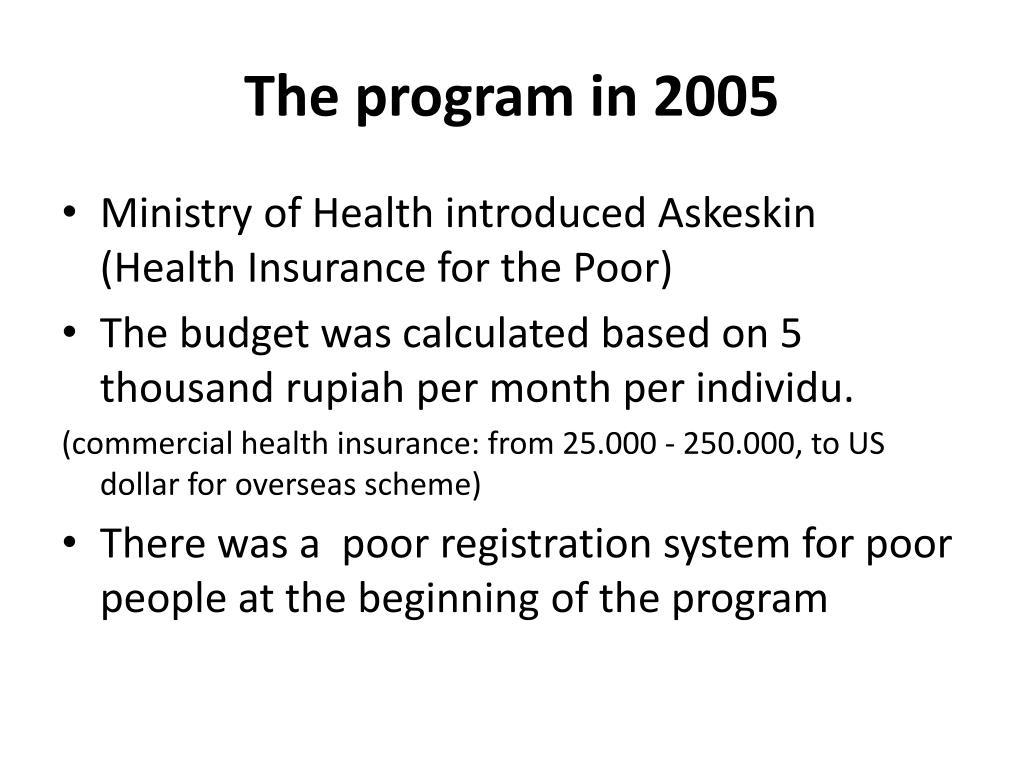 The program in 2005