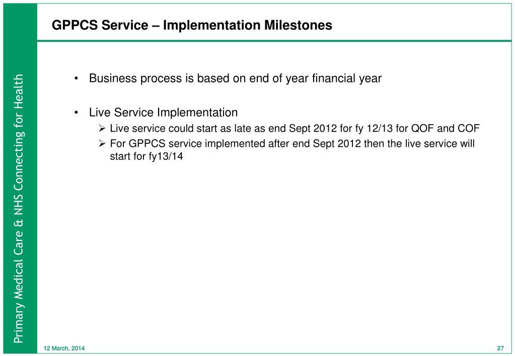 GPPCS Service – Implementation Milestones