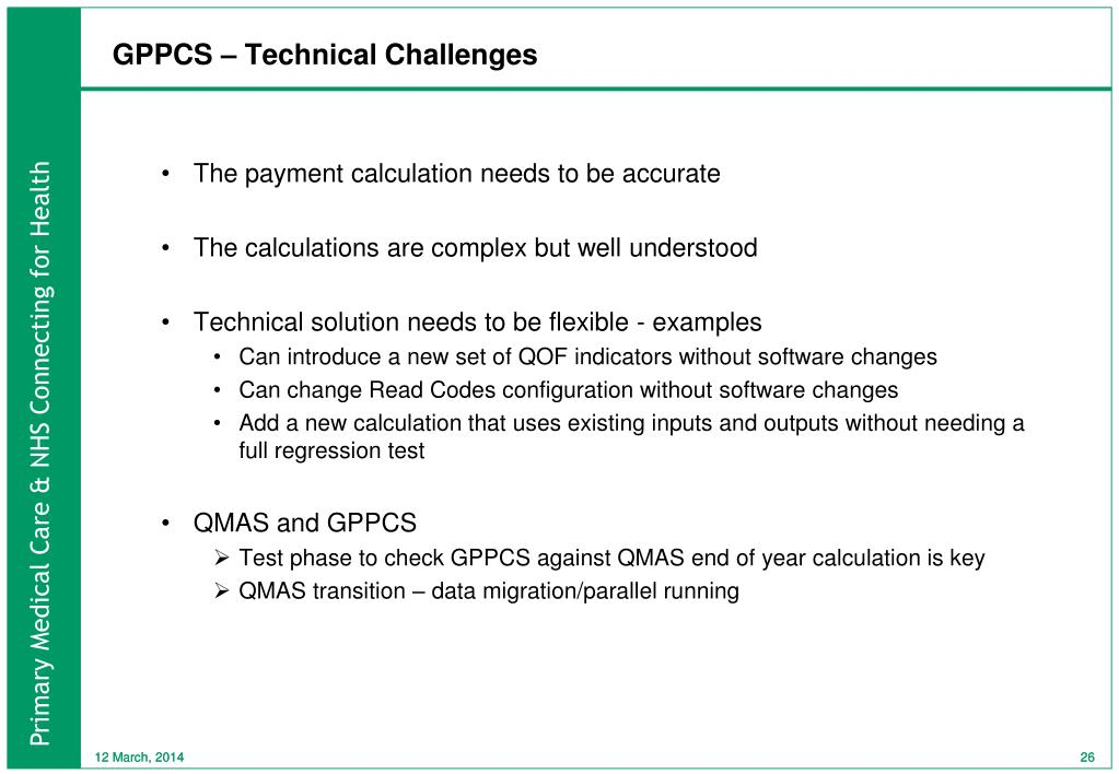 GPPCS – Technical Challenges