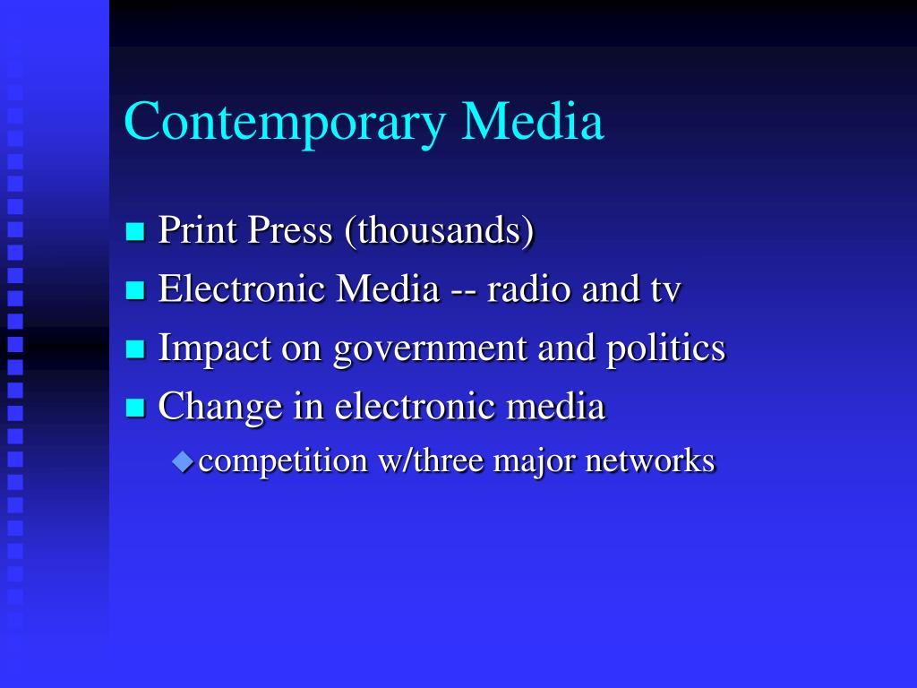Contemporary Media