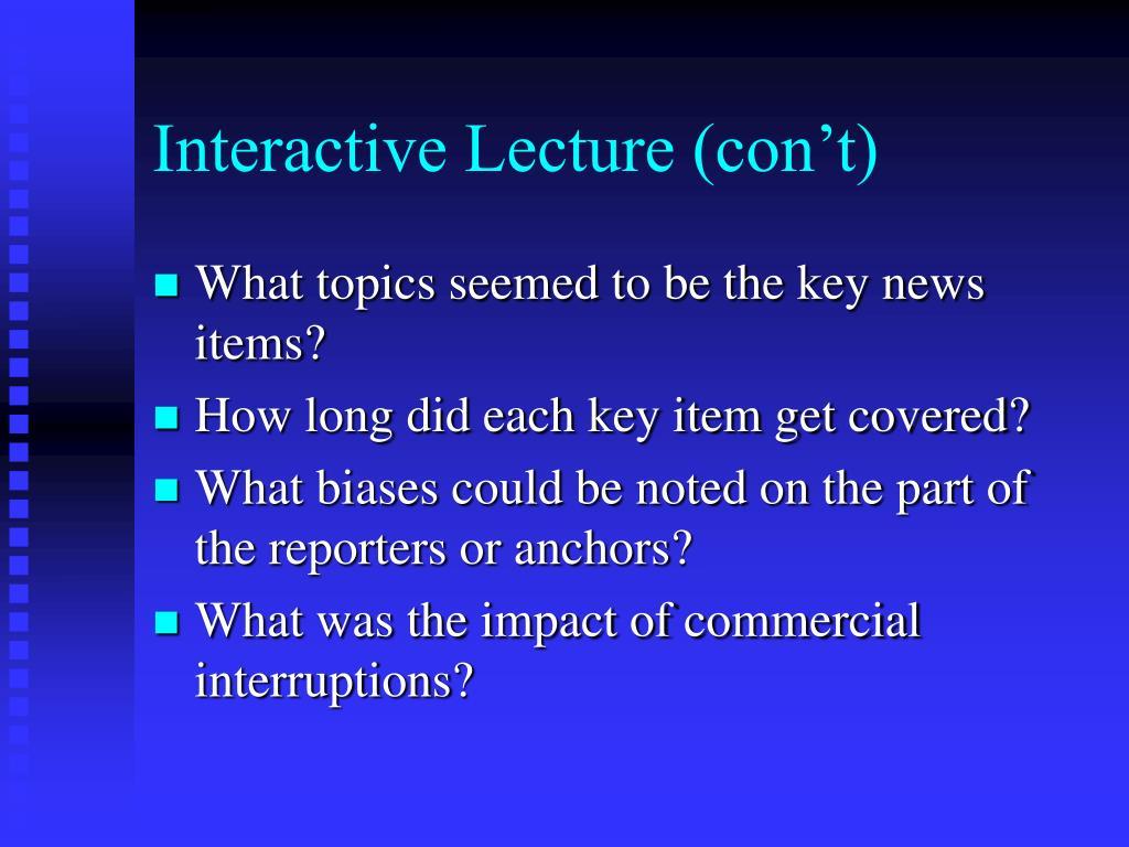Interactive Lecture (con't)