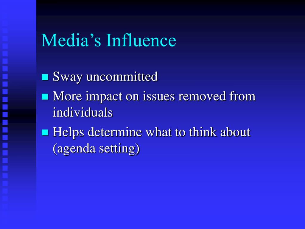 Media's Influence