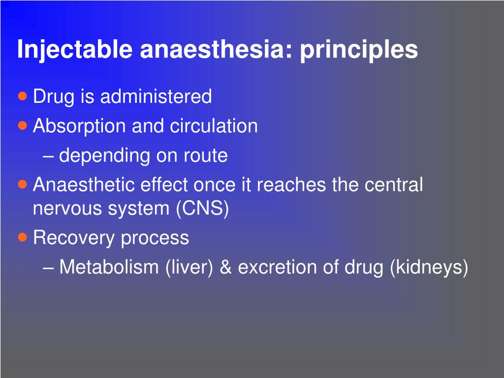 Injectable anaesthesia: principles