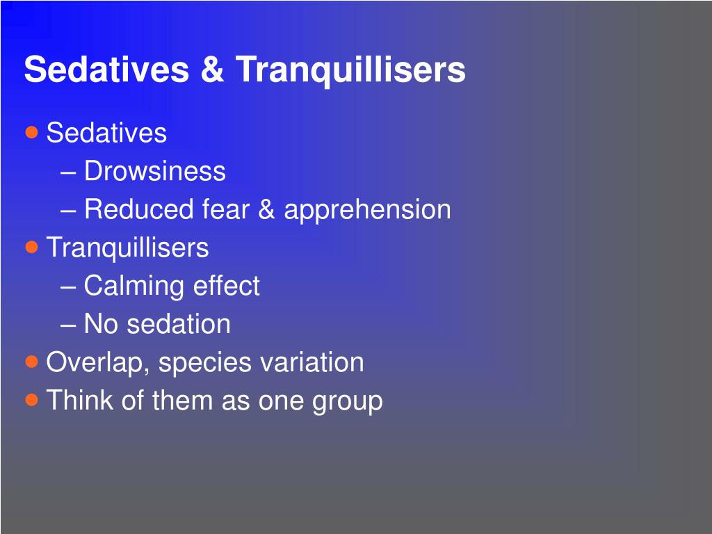 Sedatives & Tranquillisers