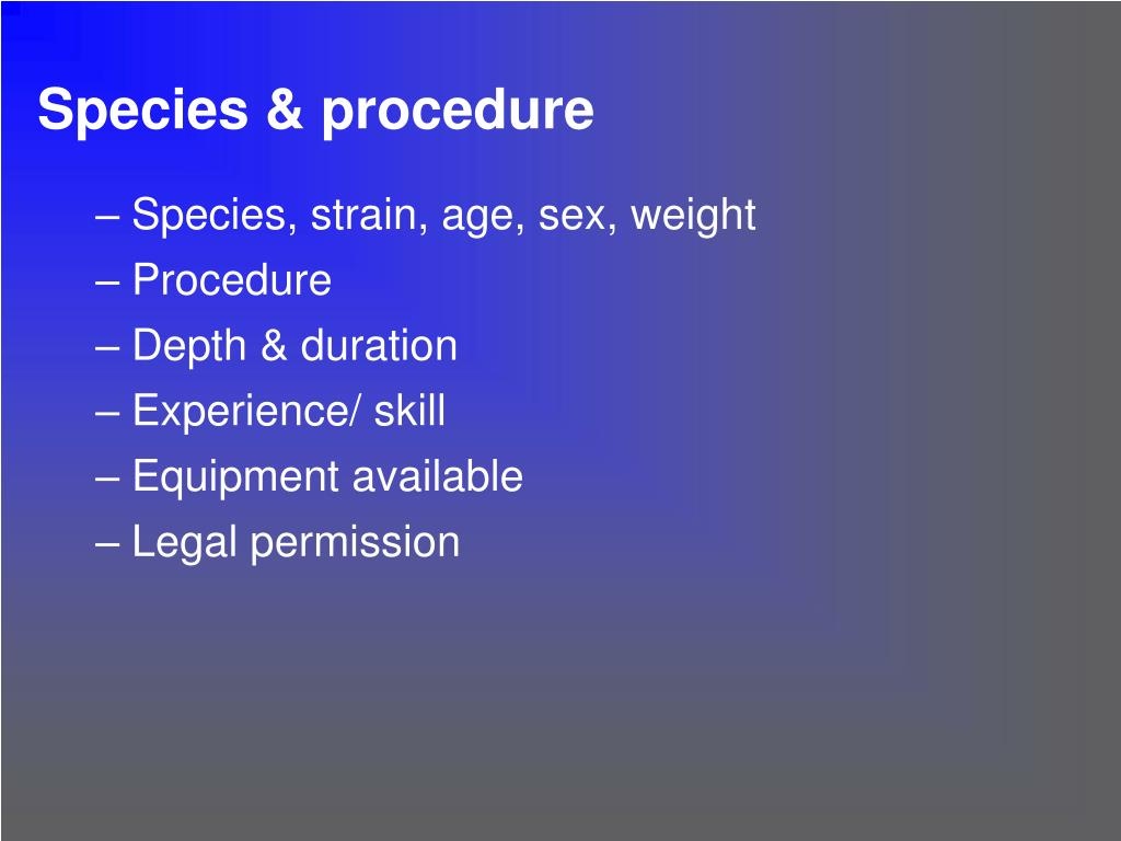 Species & procedure