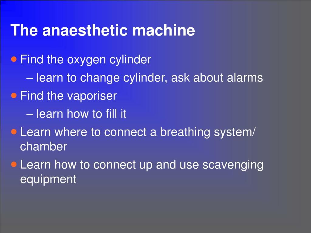The anaesthetic machine