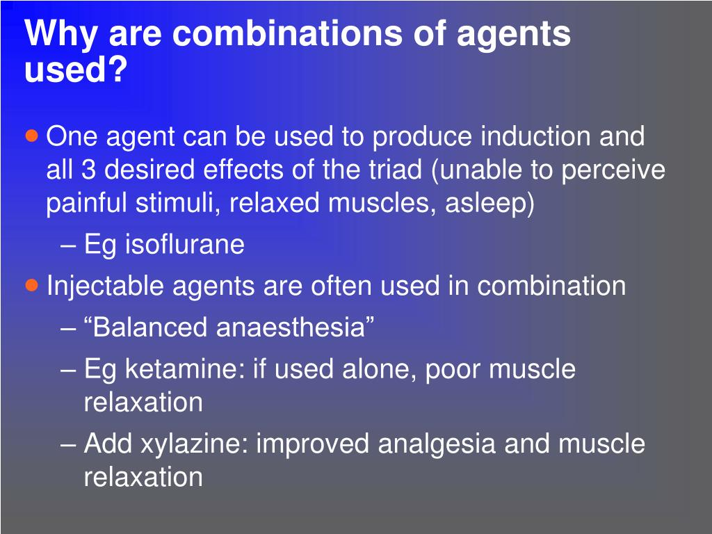 Why are combinations of agents used?