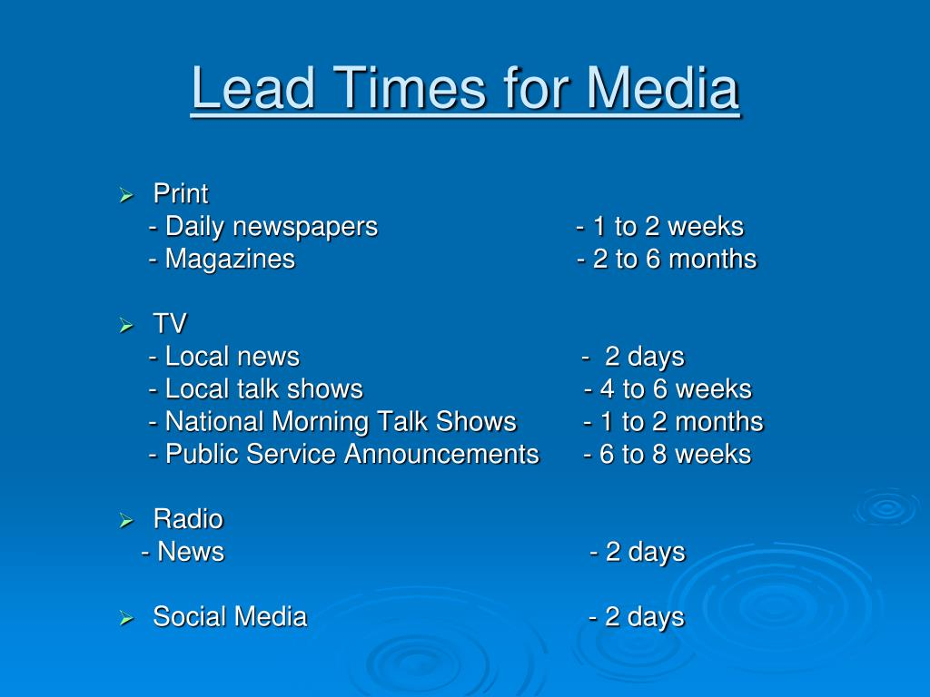 Lead Times for Media