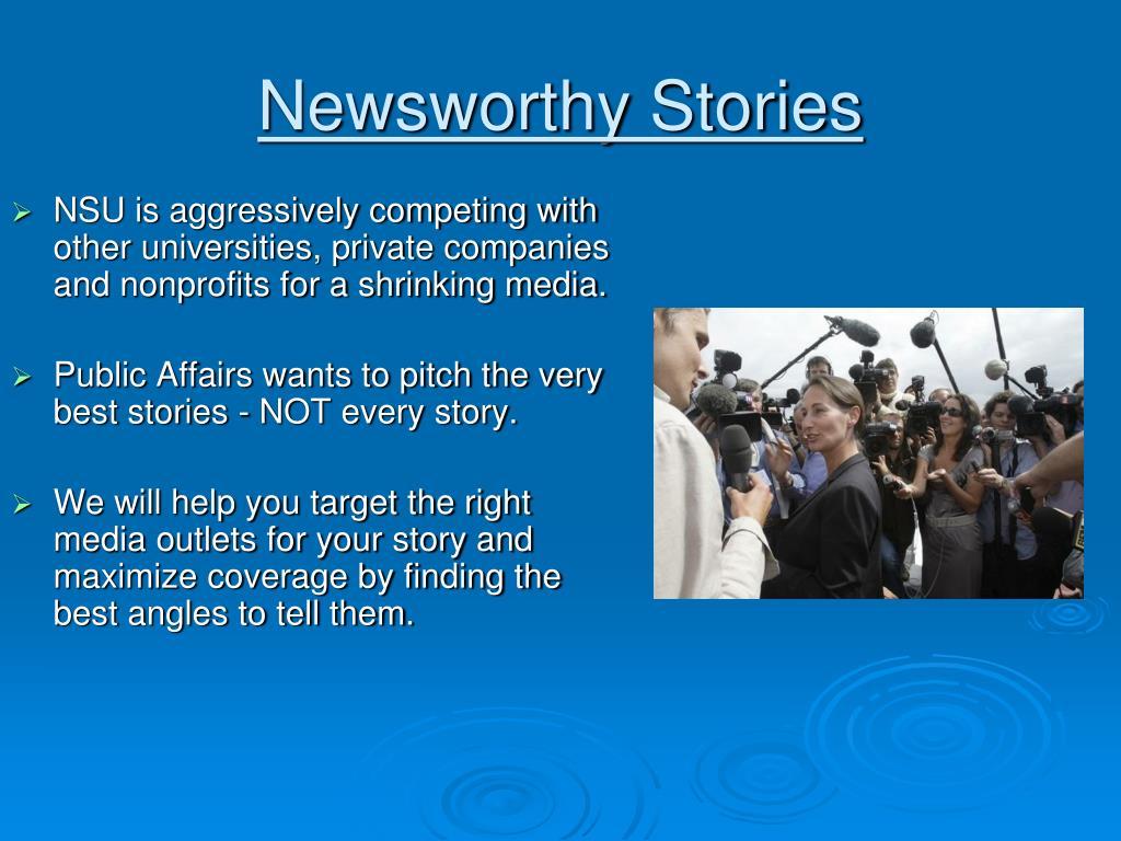 Newsworthy Stories