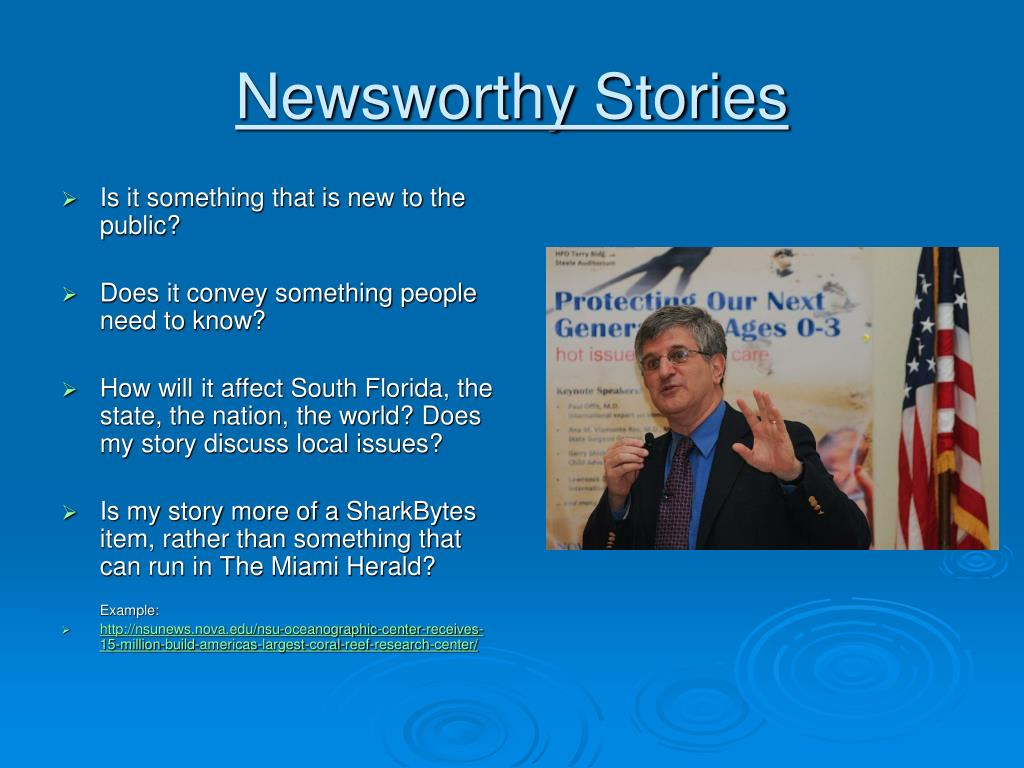Newsworthy Stories