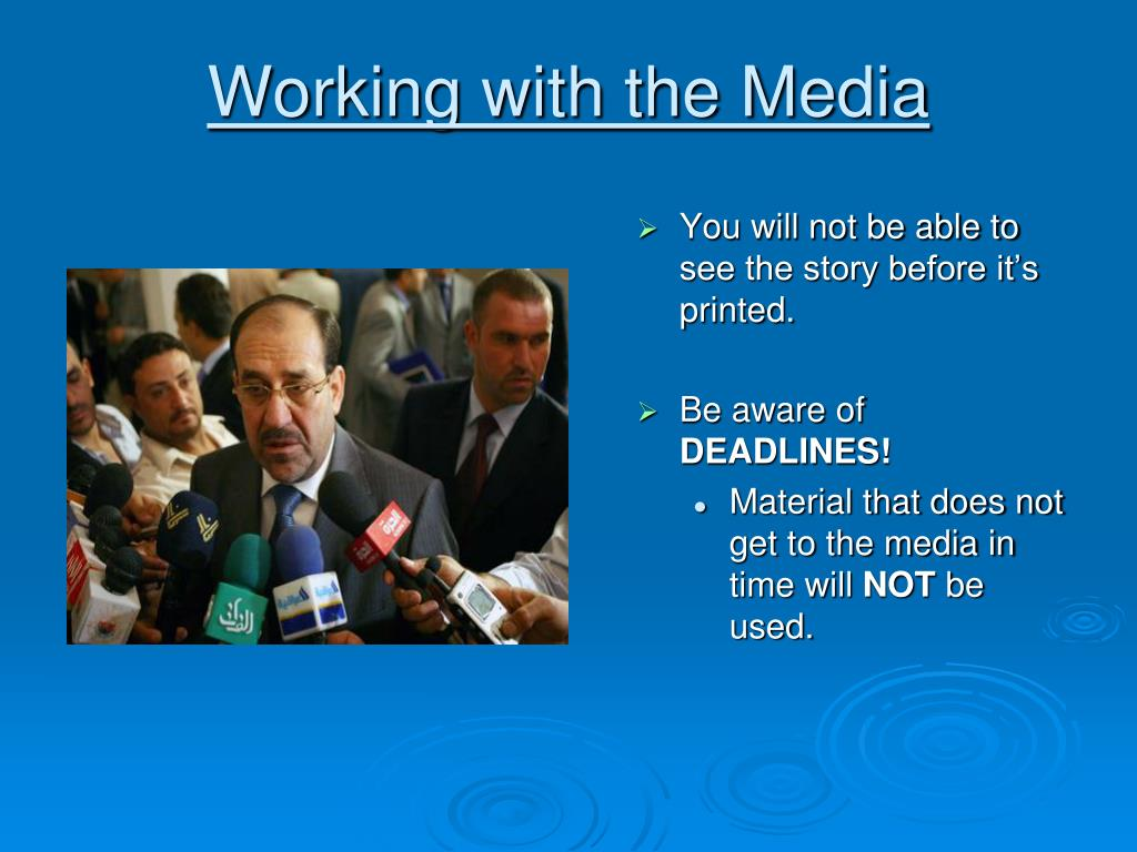 Working with the Media