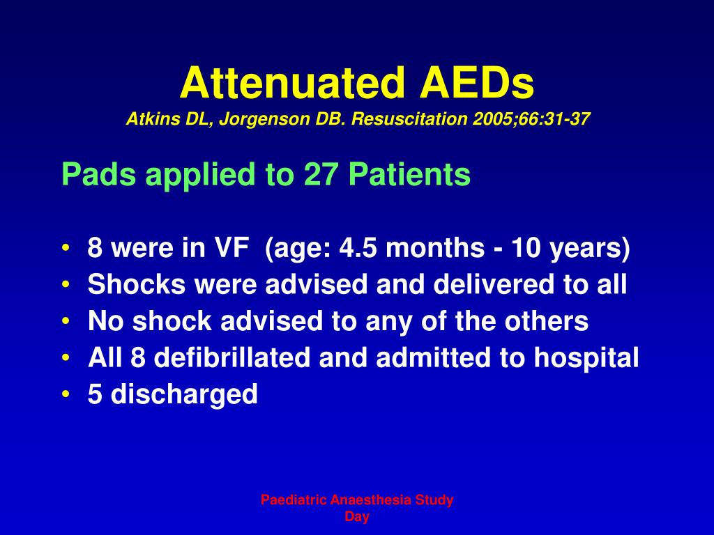 Attenuated AEDs