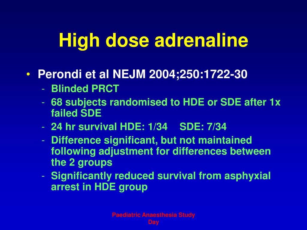 High dose adrenaline