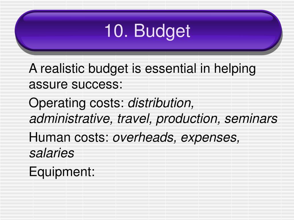 10. Budget