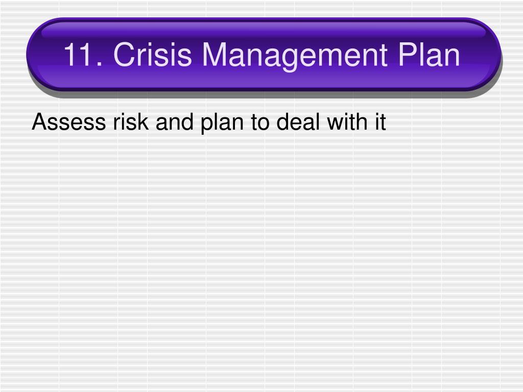 11. Crisis Management Plan