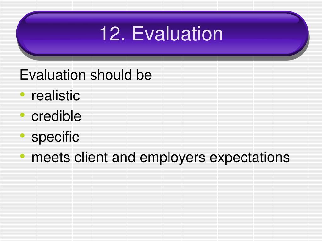 12. Evaluation