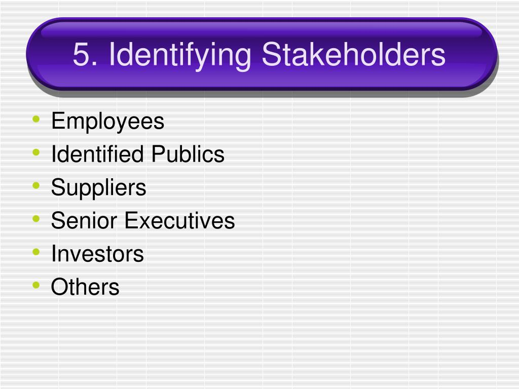 5. Identifying Stakeholders