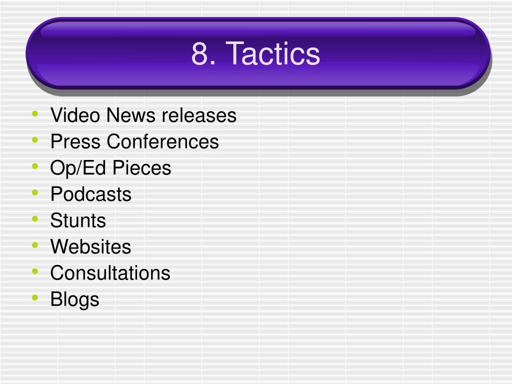 8. Tactics