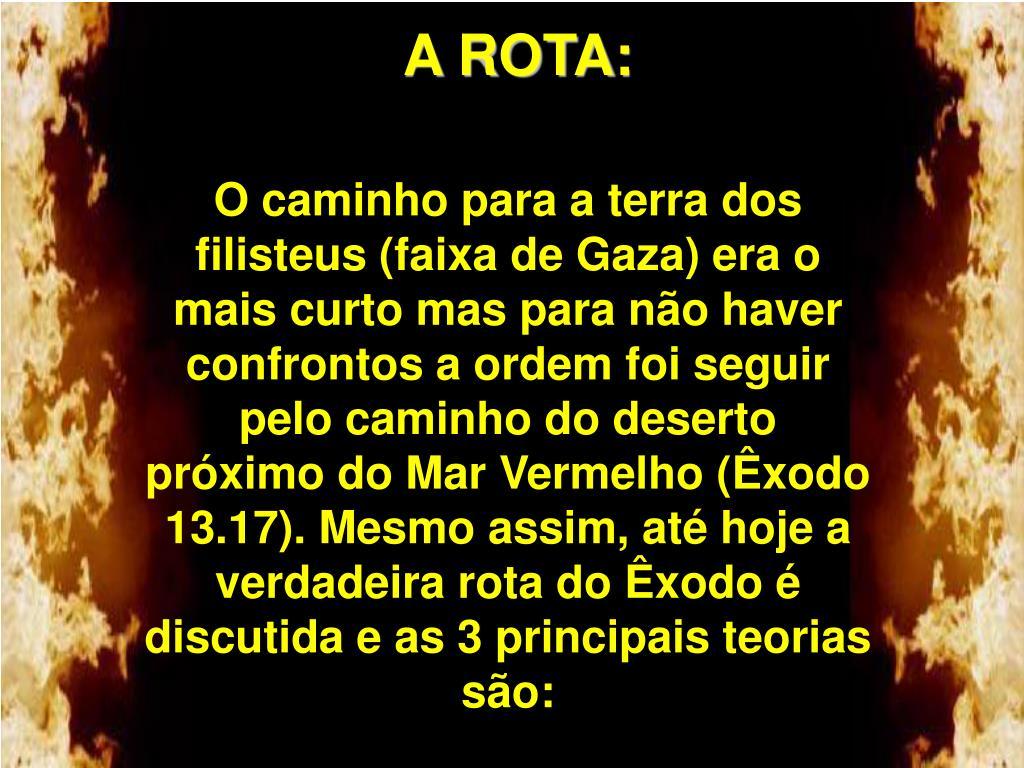 A ROTA: