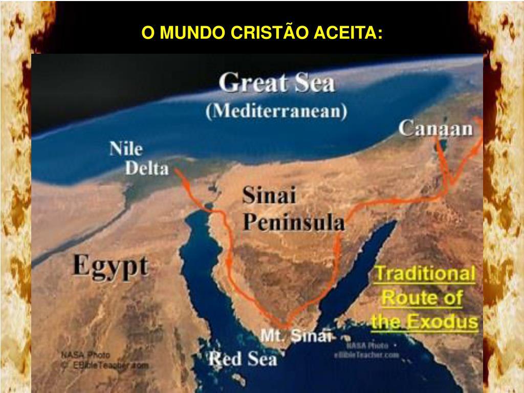 O MUNDO CRISTÃO ACEITA: