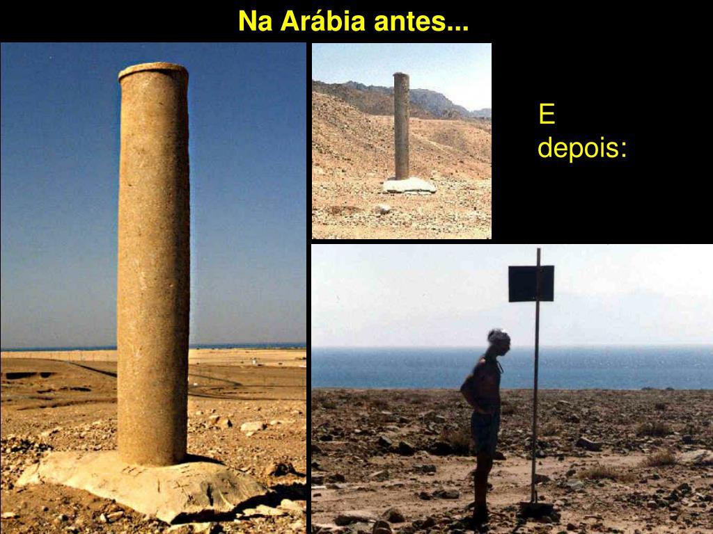 Na Arábia antes...