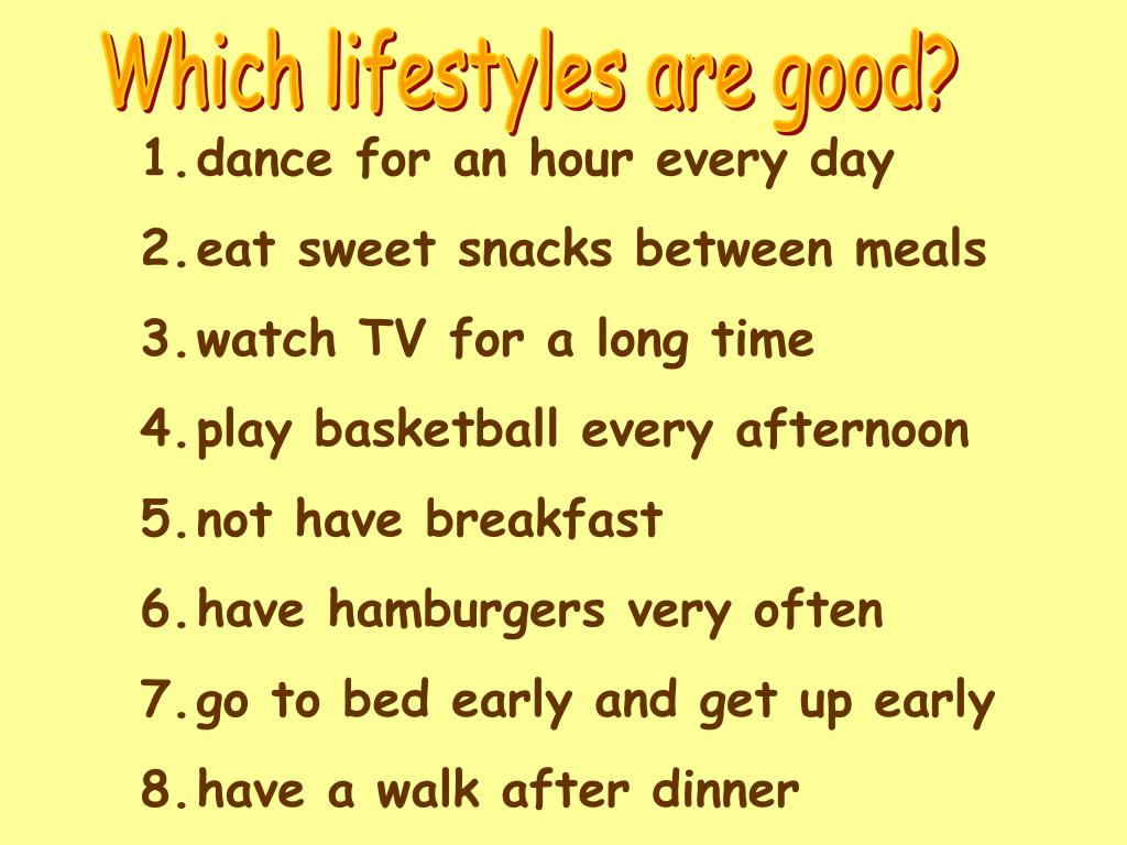 Which lifestyles are good?