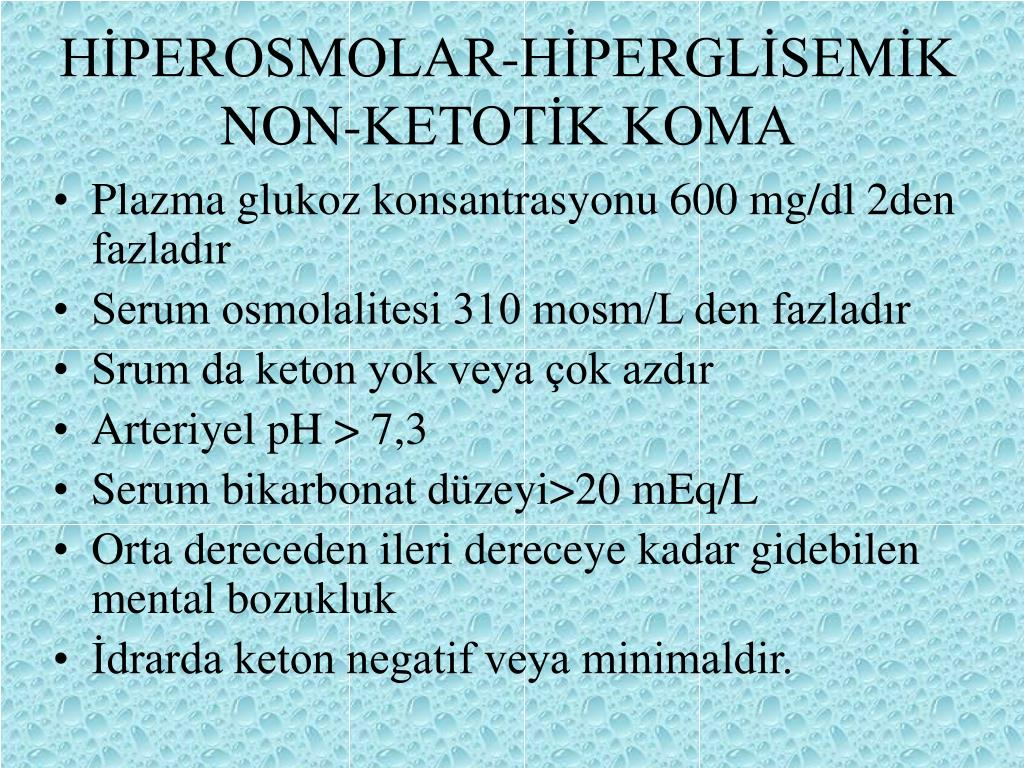 HİPEROSMOLAR-HİPERGLİSEMİK NON-KETOTİK KOMA