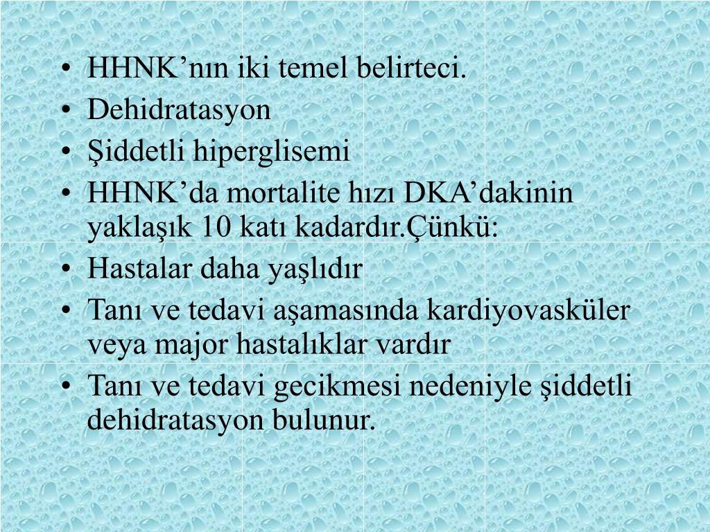 HHNK'nın iki temel belirteci.