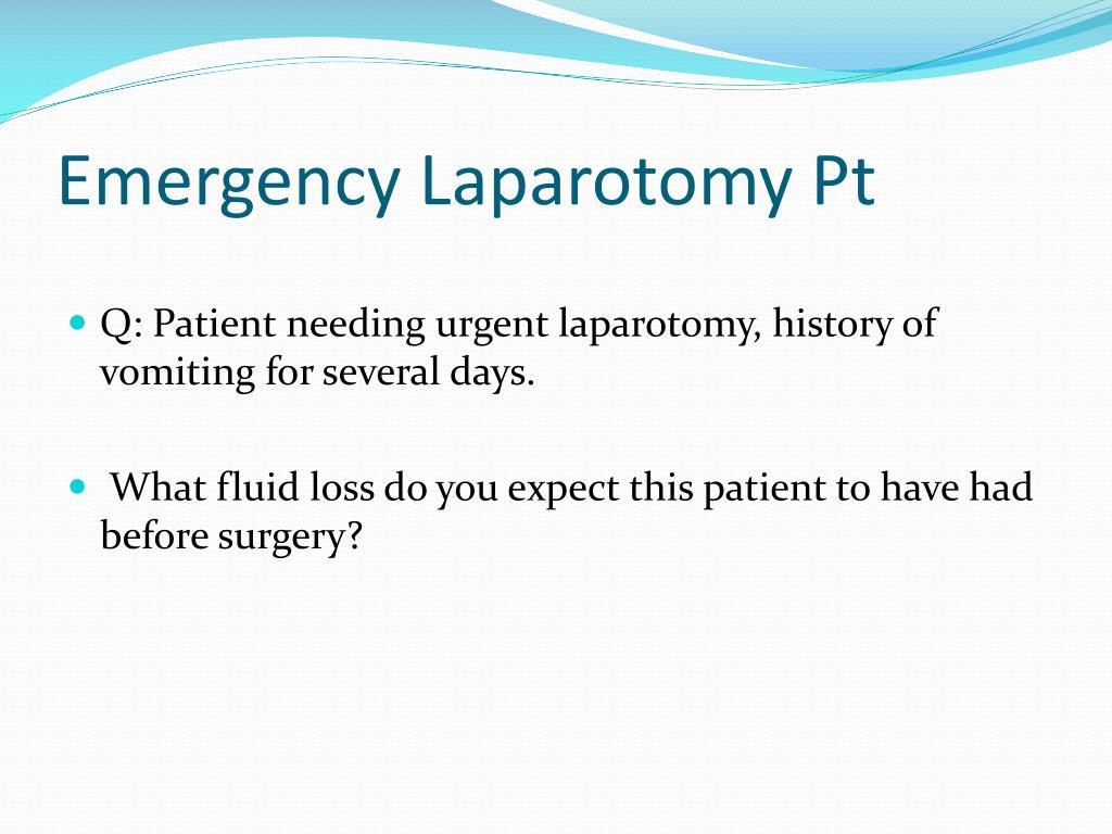 Emergency Laparotomy Pt
