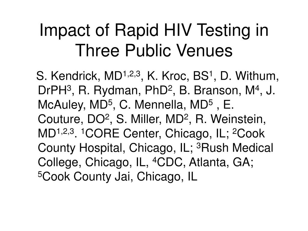 Impact of Rapid HIV Testing in Three Public Venues