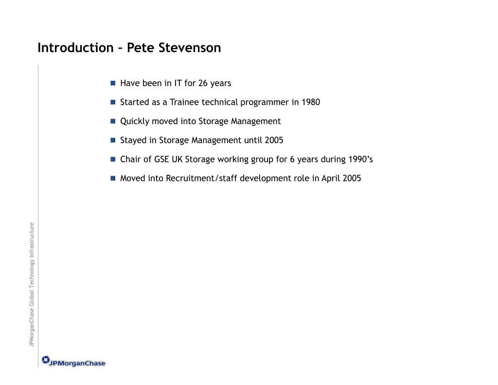 Introduction – Pete Stevenson