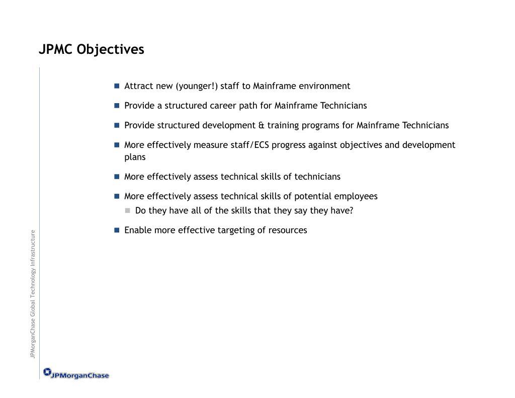 JPMC Objectives