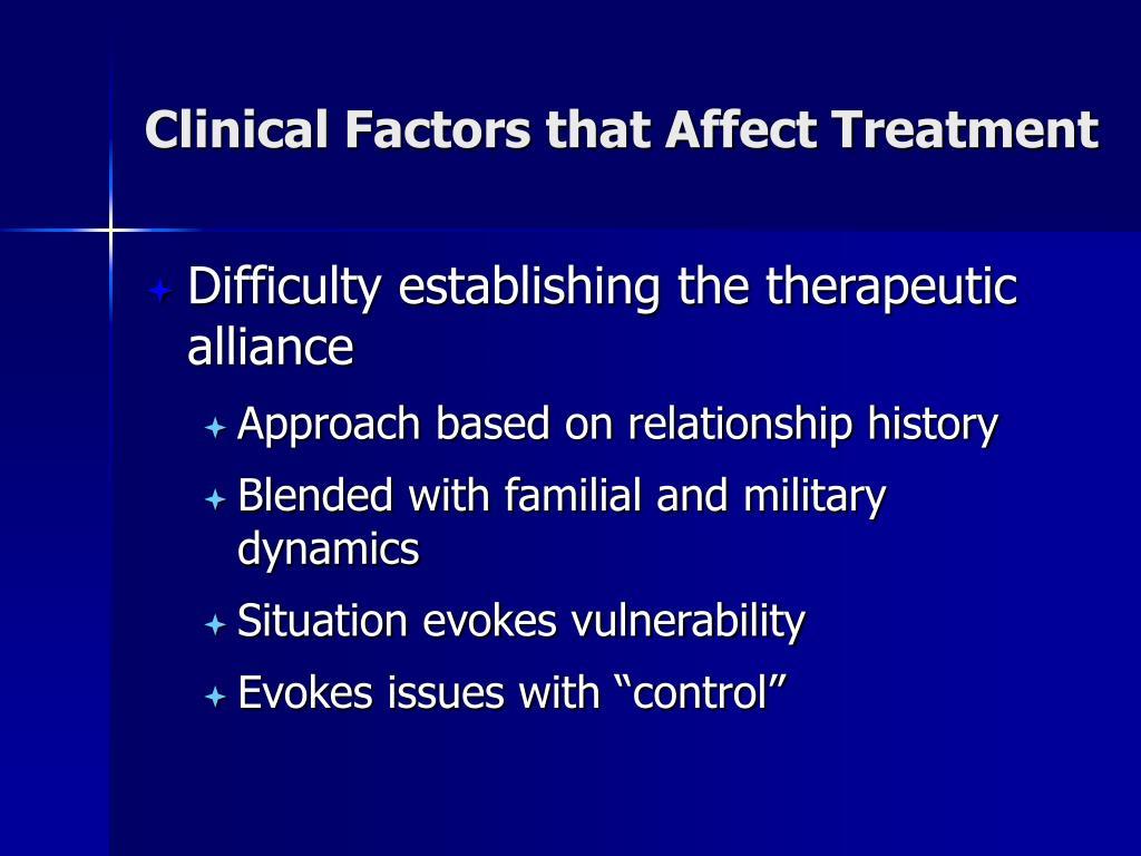 Clinical Factors that Affect Treatment
