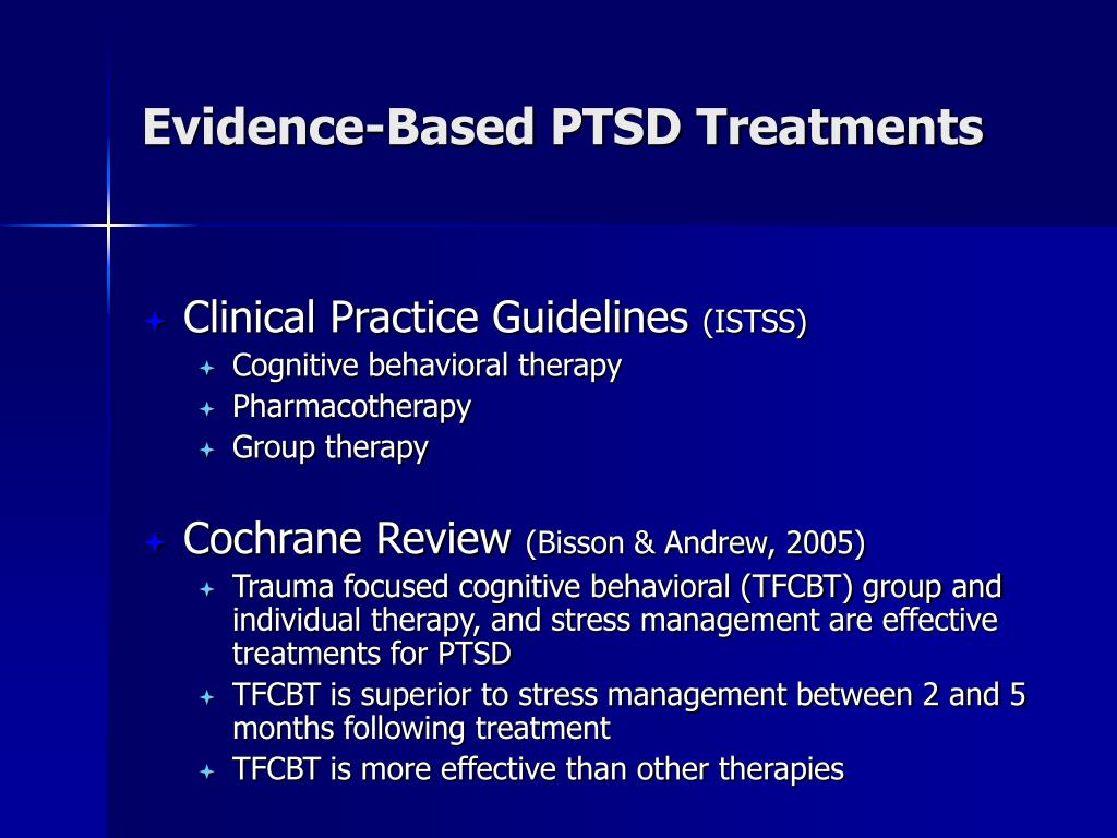 Evidence-Based PTSD Treatments