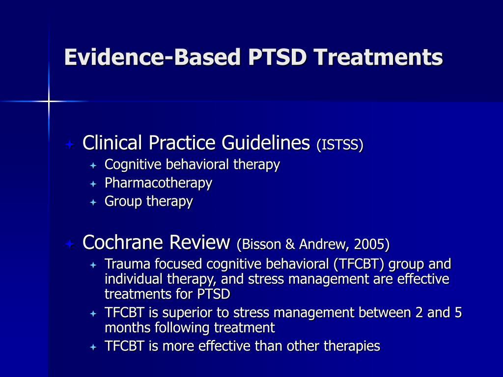 Evidence-Based PTSD Treatments