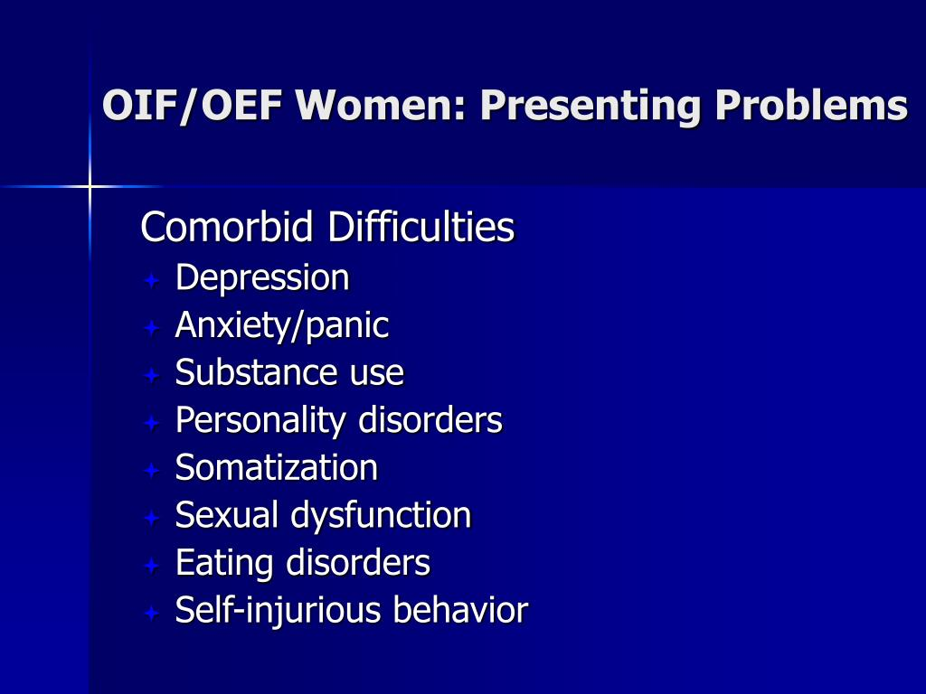 OIF/OEF Women: Presenting Problems