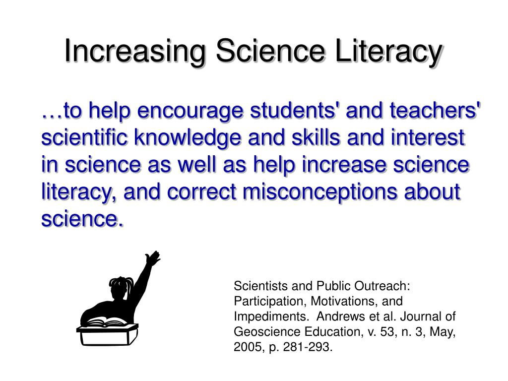 Increasing Science Literacy