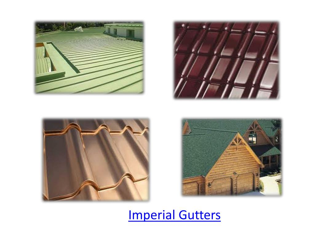 Imperial Gutters