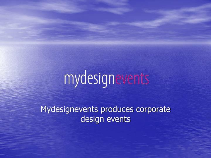 Mydesignevents produces corporate design events l.jpg
