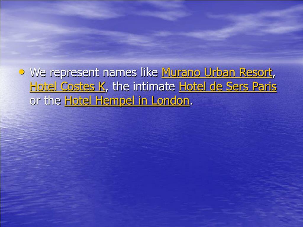 We represent names like