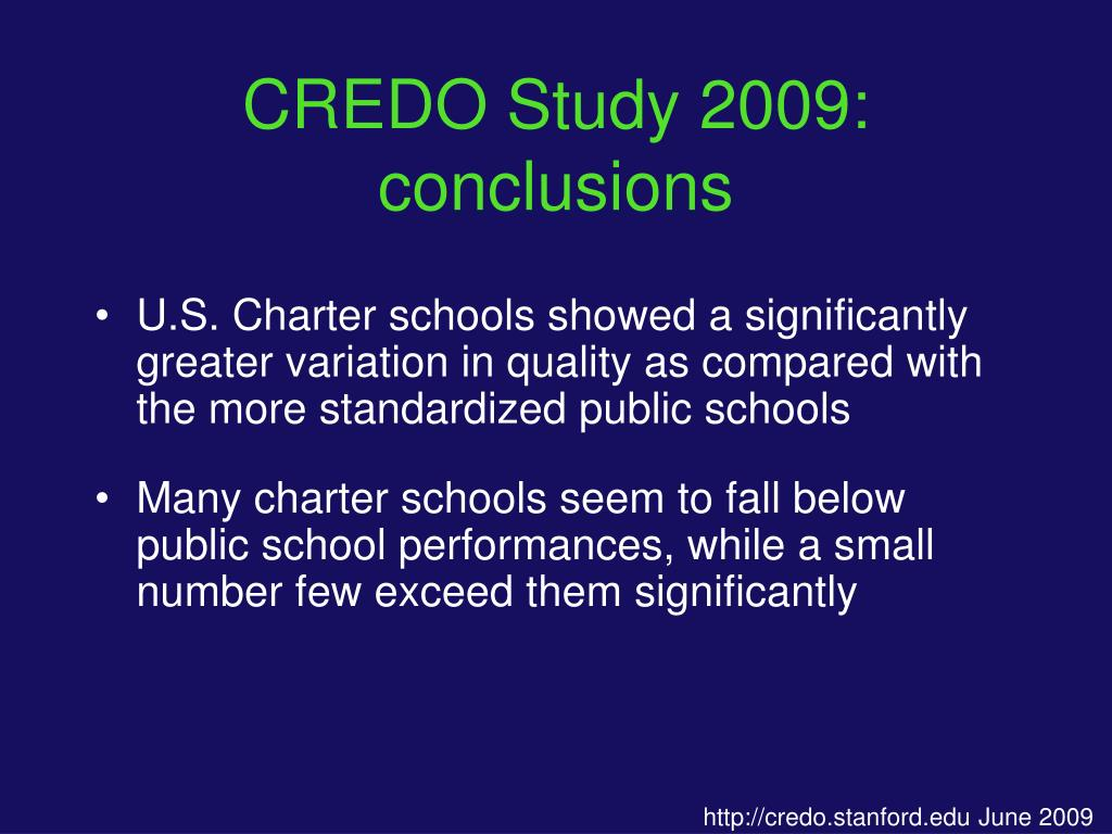 CREDO Study 2009: conclusions