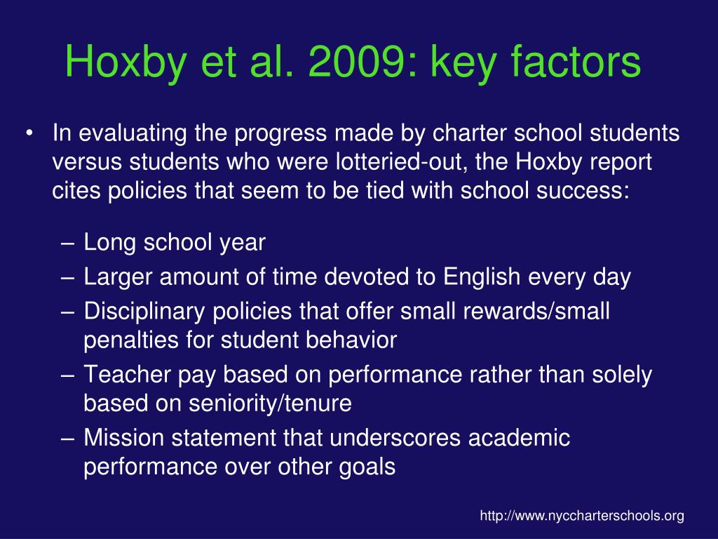Hoxby et al. 2009: key factors