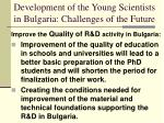 development of the young scientists in bulgaria challenges of the future10
