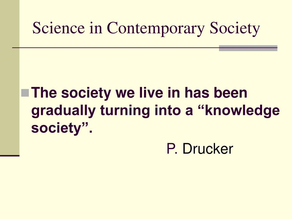 Science in Contemporary Society