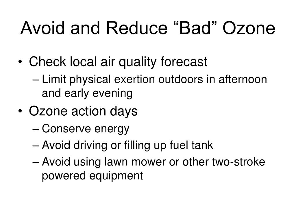 "Avoid and Reduce ""Bad"" Ozone"