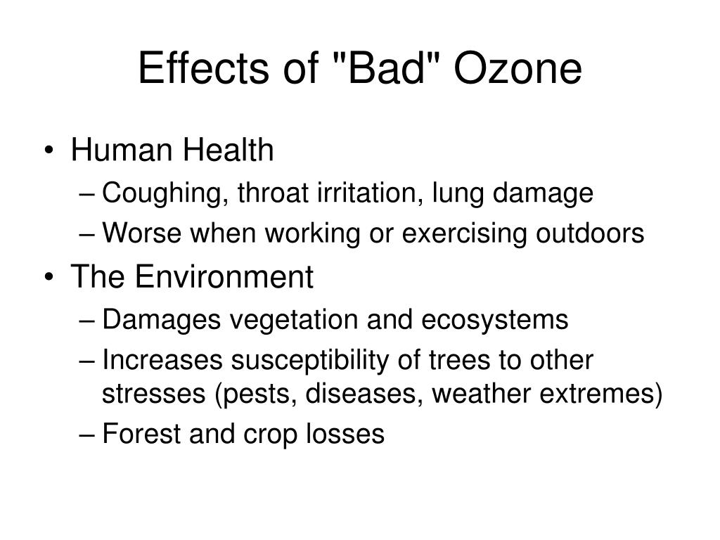 """Effects of """"Bad"""" Ozone"""