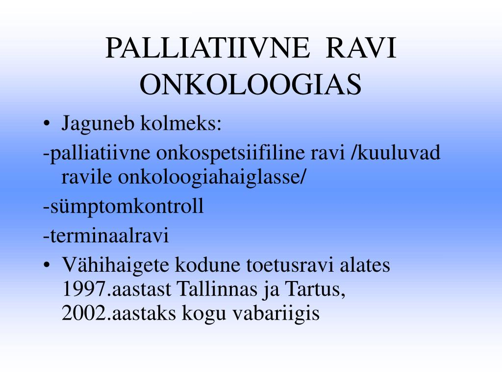 PALLIATIIVNE  RAVI  ONKOLOOGIAS