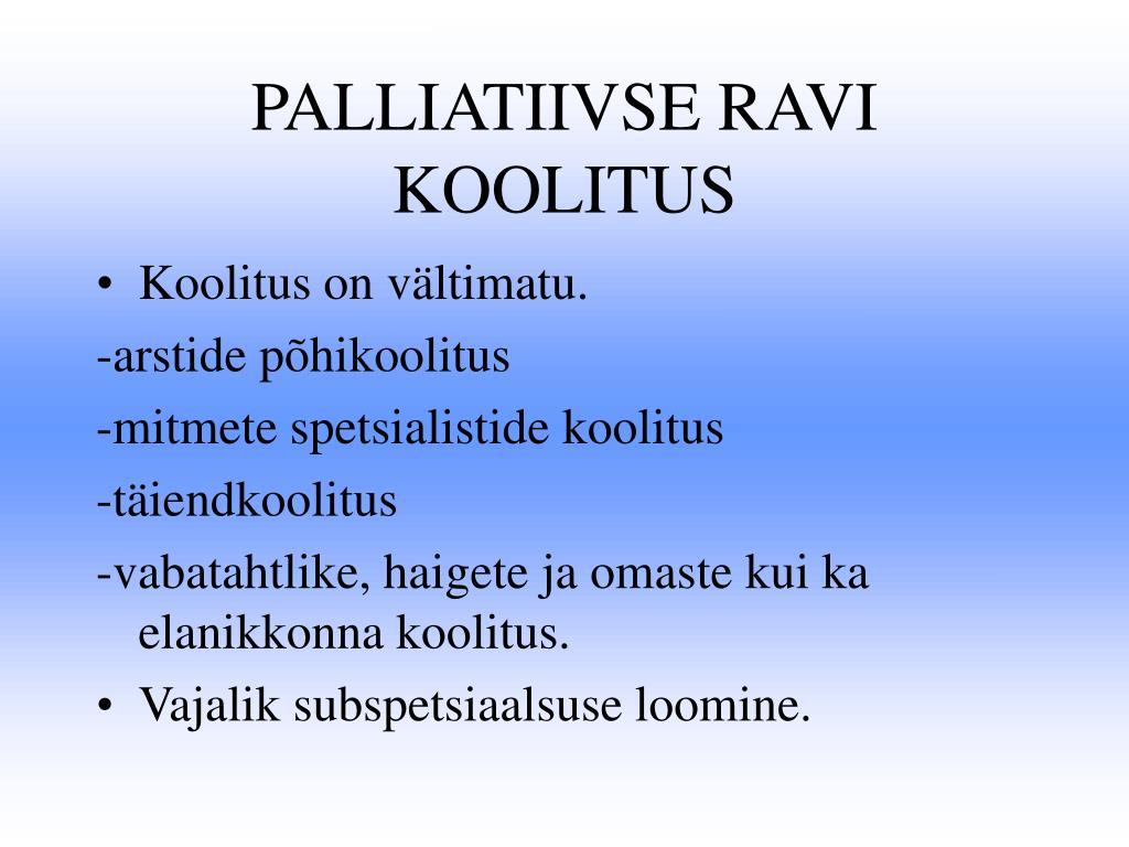 PALLIATIIVSE RAVI KOOLITUS